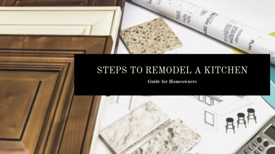 STEPS TO REMODEL A KITCHEN_ Guide for Homeowners