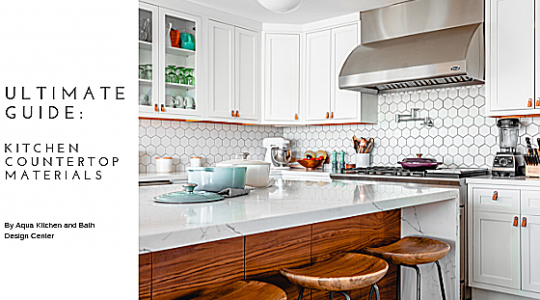 Kitchen Countertop Materials Ultimate Guide