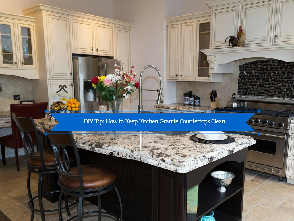 Diy tip how to keep kitchen granite countertops clean for Best way to clean granite kitchen countertops