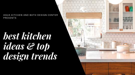 best kitchen ideas & top design trends