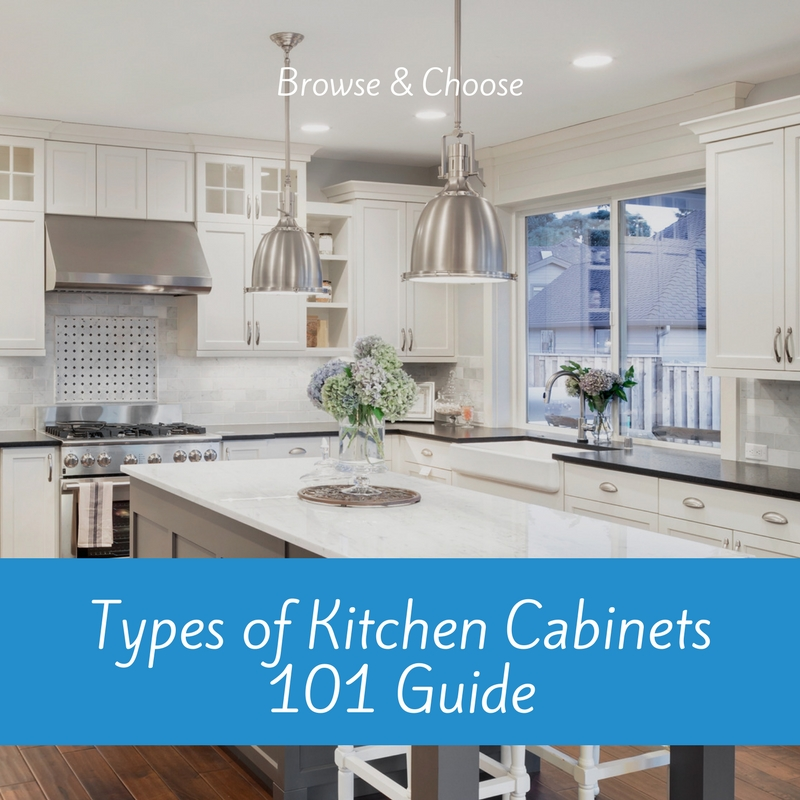 types of kitchen cabinets 101 guide