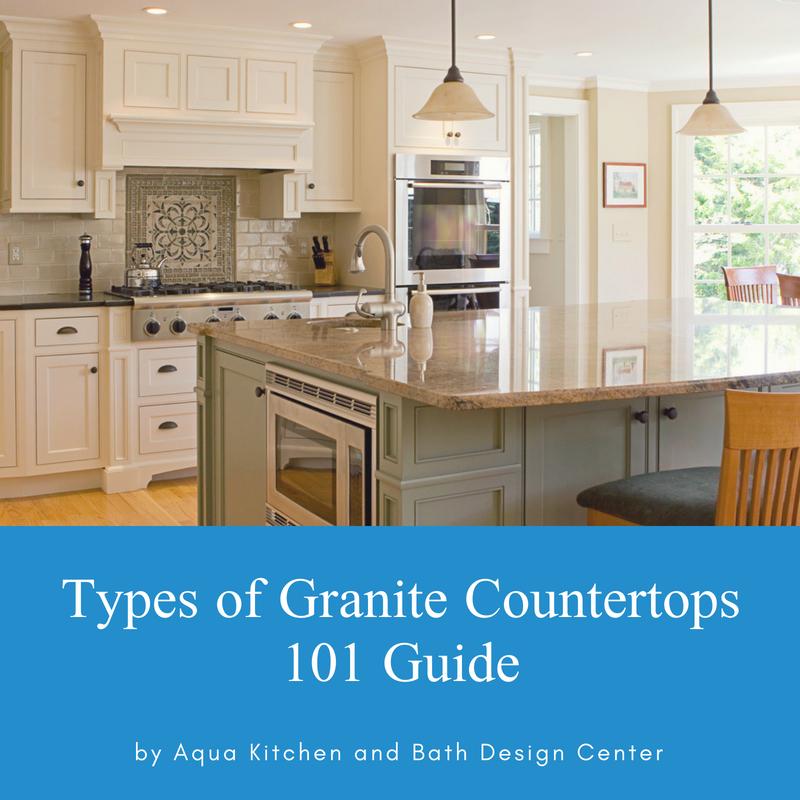 Types of Granite Countertops 101 Guide by Aqua Kitchen and Bath Design Center, Wayne NJ