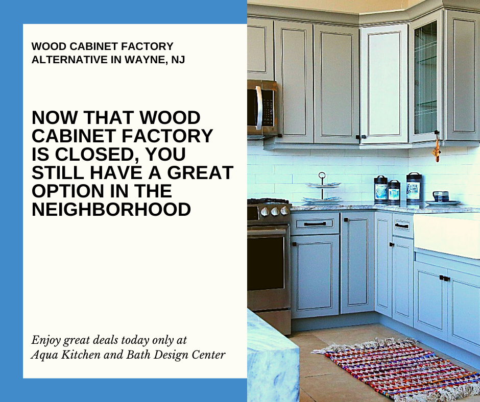 WOOD CABINET FACTORY ALTERNATIVE IN WAYNE, NJ