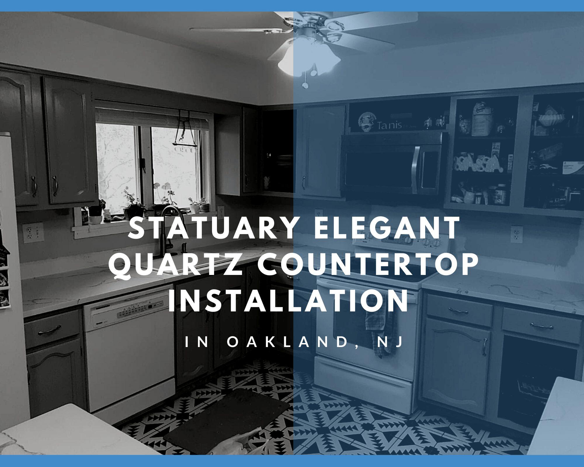 Statuary Elegant Quartz Countertop Installation in Oakland, NJ