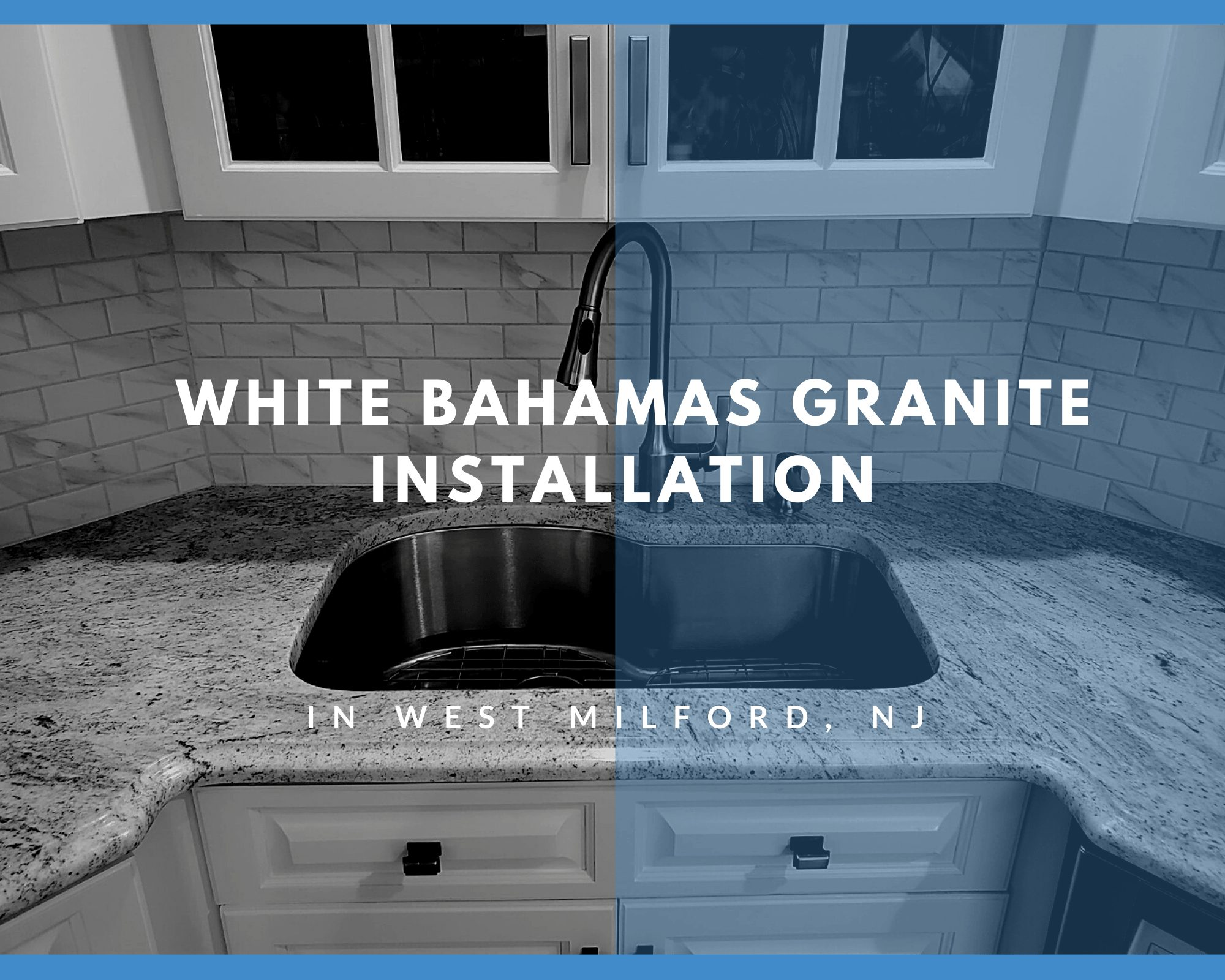 White Bahamas Granite Installation Project in West Milford, NJ